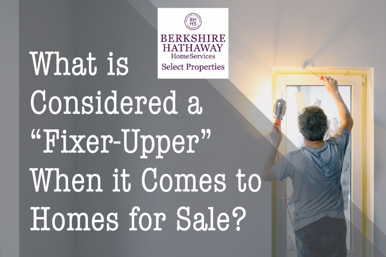 """What is Considered a """"Fixer-Upper"""" When it Comes to Homes for Sale?"""