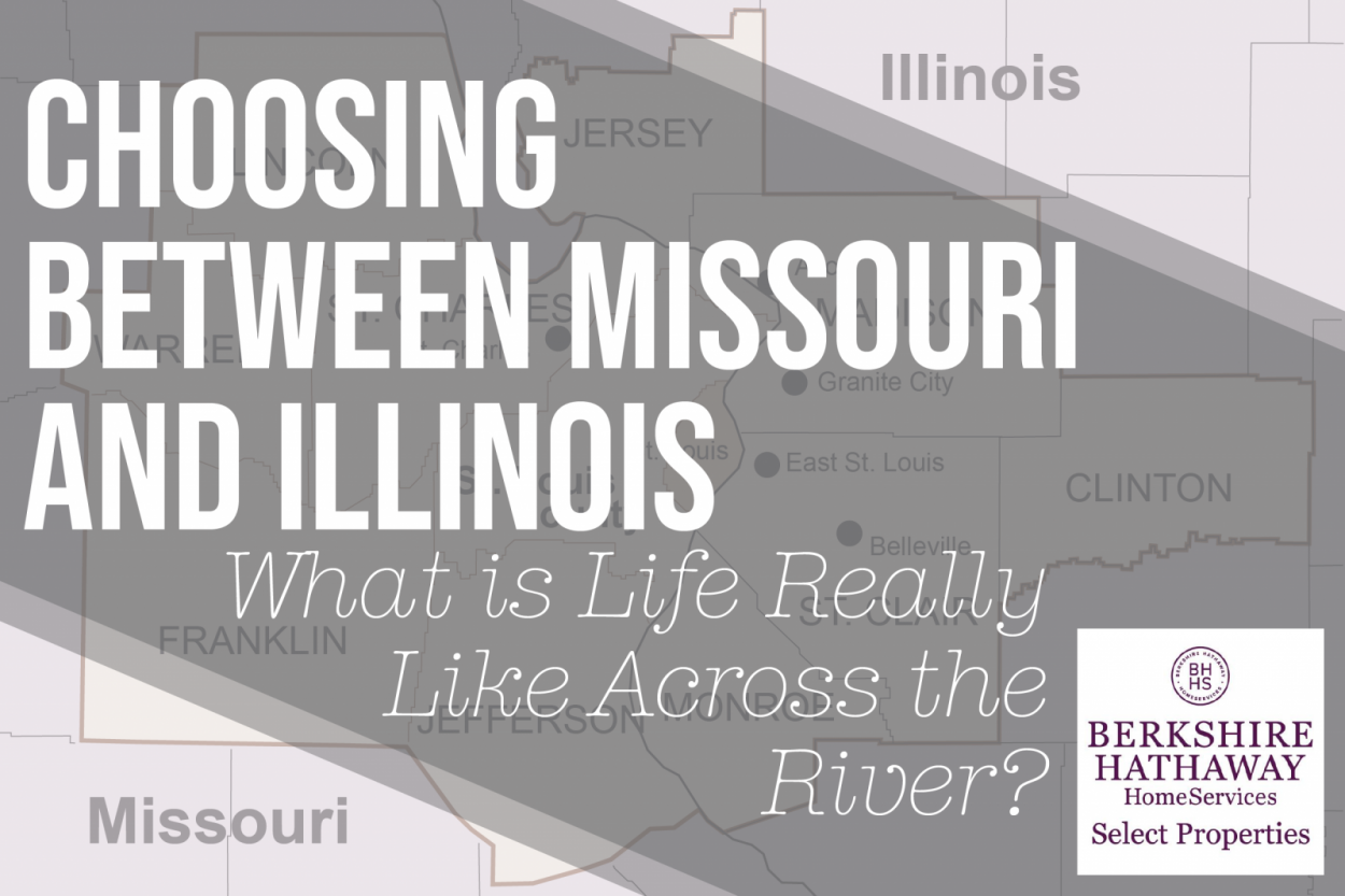 Choosing Between Missouri and Illinois—What is Life Really Like Across the River?