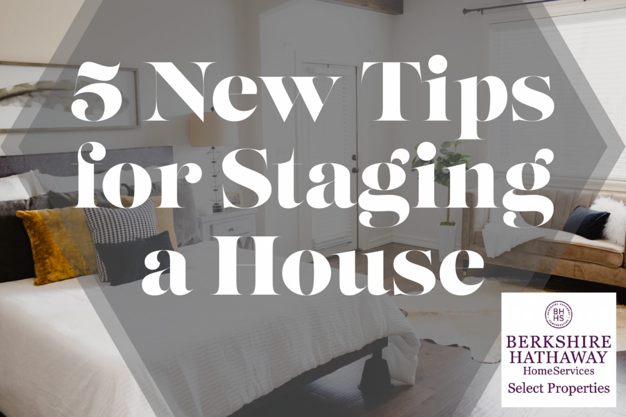 5 New Tips for Staging a House