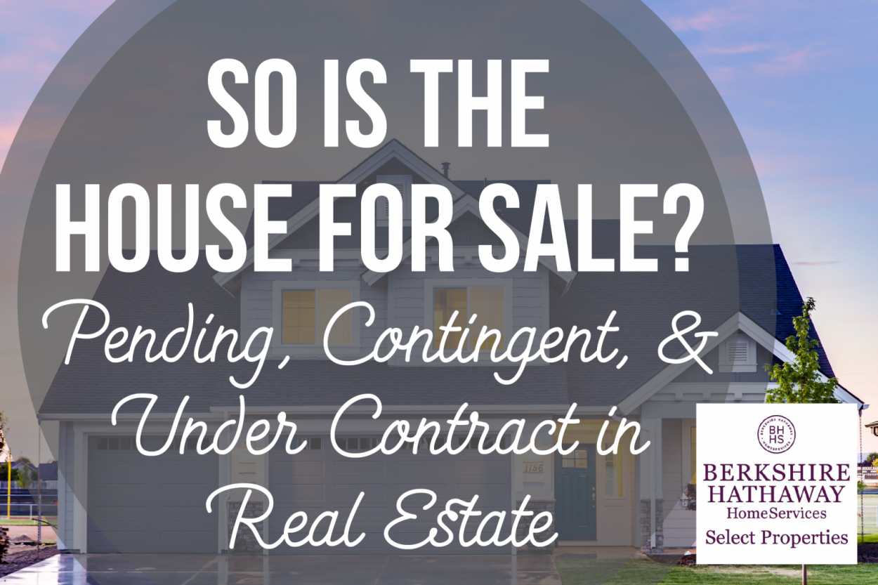 So is the House for Sale? Pending, Contingent, and Under Contract in Real Estate