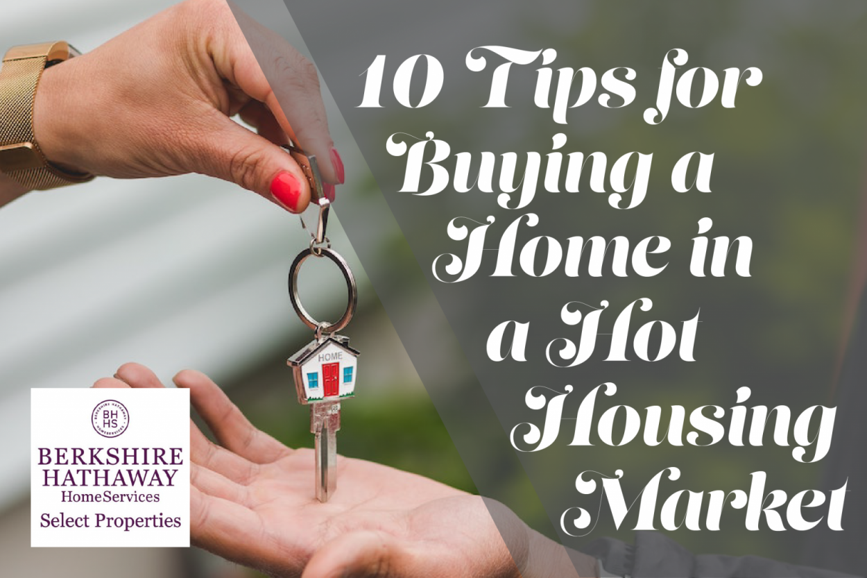 10 Tips for Buying a Home in a Hot Housing Market