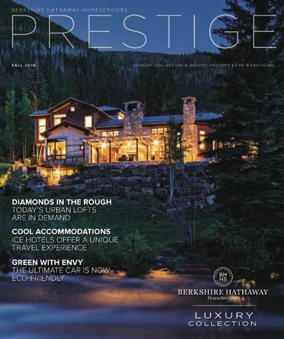 Berkshire Hathaway HomeServices Prestige Magazine, Fall 2016