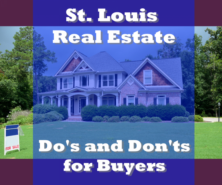 St. Louis real estate do and donts for buyers
