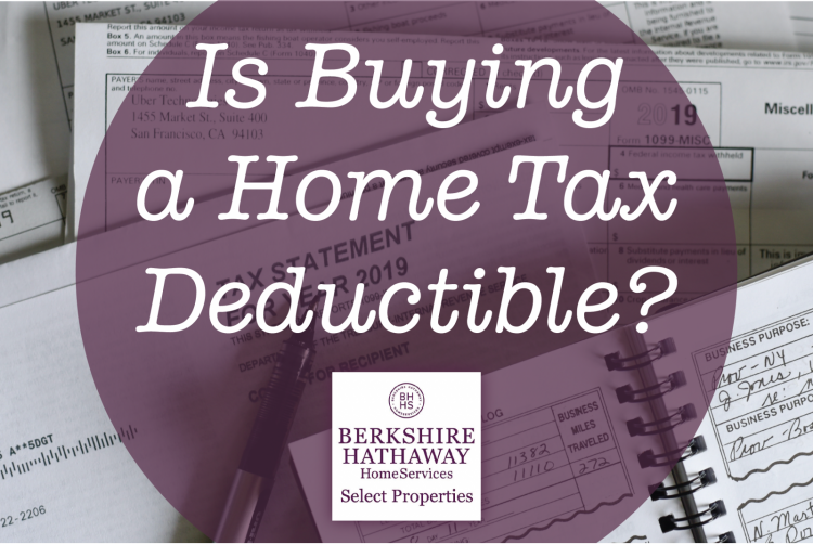 Is buying a home tax deductible?