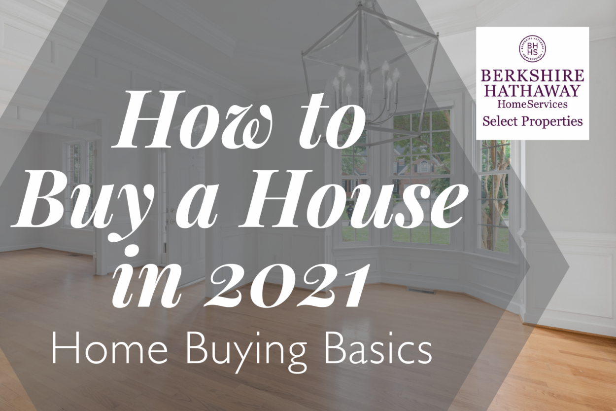 How to Buy a House in 2021: Home Buying Basics